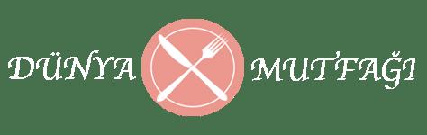 Mutfağımdan Tarifler - dünya mutfağı